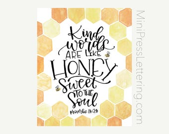 Instant Download - Kind Words are like Honey, Sweet to the Soul - Proverbs 16:24 Bible Verse - Scripture Printable