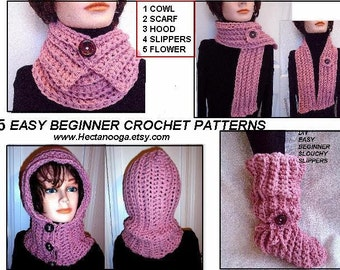 CROCHET PATTERNS, 5 Pattern Pack - Beginner Level - Hood, Slippers, Cowl, Scarf, Flower - Children to Adult sizes - Video demos included