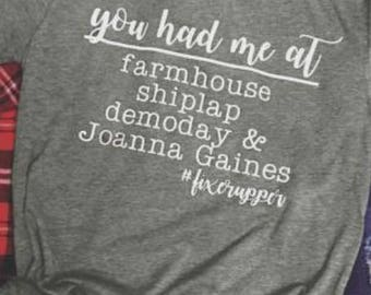 You had me at farmhouse - Joanna Gaines - shiplap - demoday - fixerupper