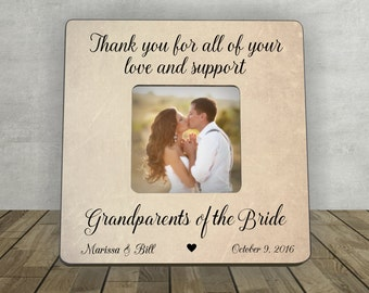 Gift for Grandparent of the Bride, Grandparent Thank You Wedding Gift, Thank You for All of Your Love and Support,Personalized Picture Frame