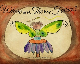 Where are the Boy Fairies? E-Book - A childrens fairy story book about self-love, acceptance and authenticity.