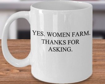 Women Farm Mug, Mug for Farmer Women, Farm Girl Mug, Farm Girl Gifts, Gift for Farm Girl, Farm Girl Gift Idea, Mug for Farm Girl, Farm Girl