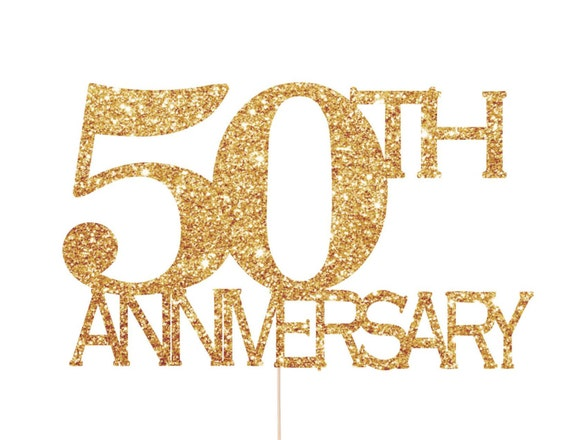 Gold Wedding Anniversary Gift Ideas: 50th Anniversary Decorations 50th Anniversary Cake Topper
