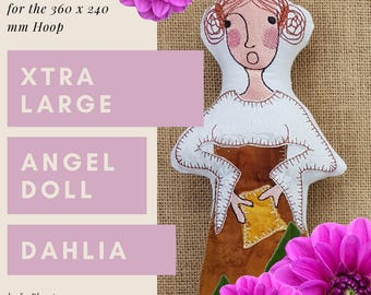 XTRA Large Angel Doll DAHLIA, ITH Machine Embroidery Design for the very big hoop, approx. 34 cm tall, double-sided softie + 4 wing designs