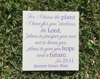 Jeremiah 29:11 ~For I Know The Plans Custom Wood Sign ~Scripture Wall Art ~Bible Verse Wall Art ~Christian Wall Art ~Mission Trip  Ministry