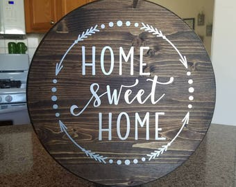 Home Sweet Home 15 Inch Wood Round Sign