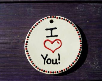 I Love You Ceramic Ornament