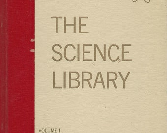 Science Library; Volume 1   The How and Why Wonder Books  Written by Felix Sutton  (1960)