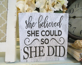 "Wood Sign, ""She Believed She Could So She Did"", Inspirational Wood Sign, Graduation Gift, Nursery Decor"
