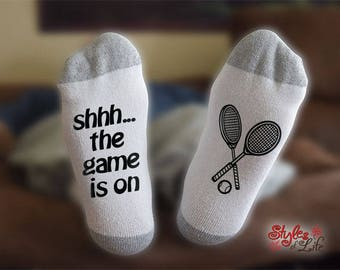 Tennis Socks, Shhh The Game Is On, Gift For Her, Gift For Him, Gift For Wife, Gift For Husband