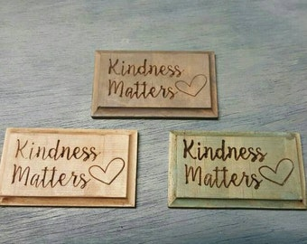 Kindness Matters Carved Refrigerator Magnets