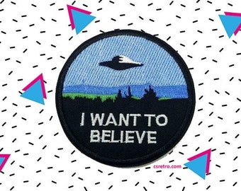 X-Files I Want To believe retro 90s iron on patch applique