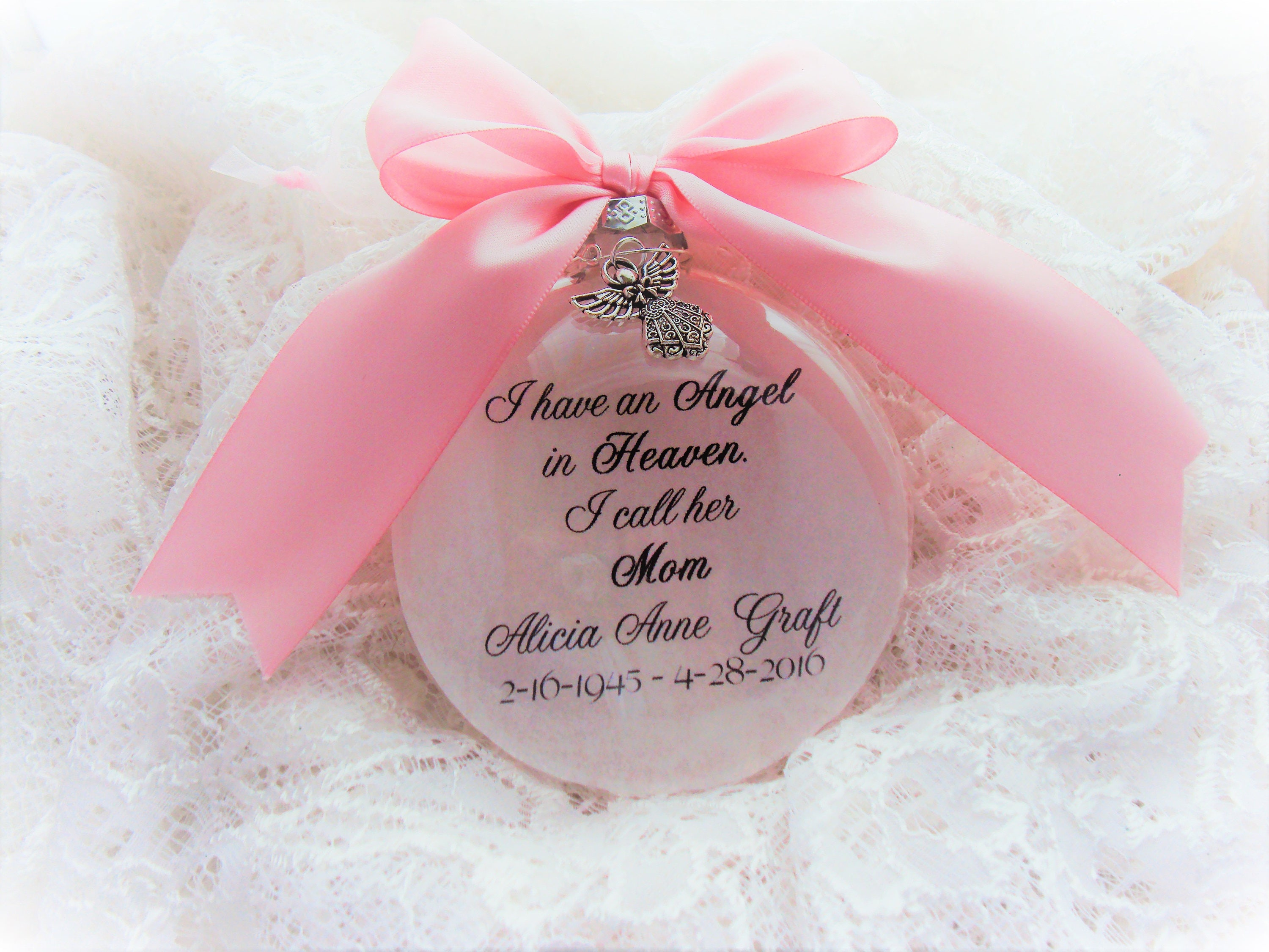 Mother Memorial Ornament I Have an Angel in Heaven with