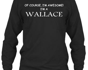I'M A Wallace - Long Sleeve Tee - Black