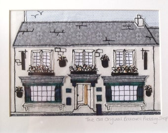MADE TO ORDER The Old Original Bakewell Pudding Shop, Freehand Machine Embroidered Applique Piece of Wall Art