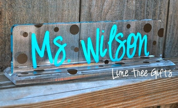 Very Personalized Acrylic Teacher Name Plate UG86