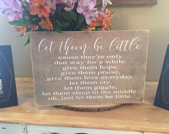 Let them be little sign, nursery decor