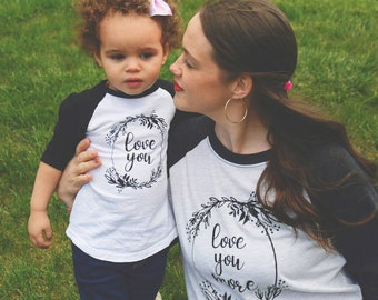 Mommy and Me Set, Love you, Love you more, Mommy and Me Shirts, Mommy and Me, Matching Shirts, Mama and Me Shirts,