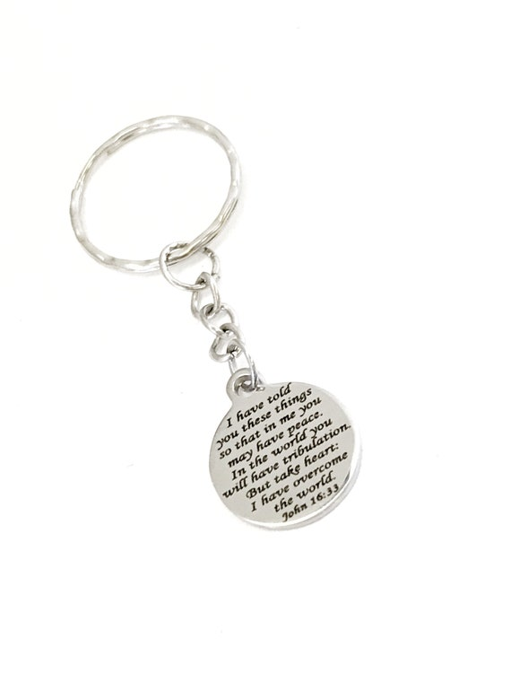 Christian Keychain, I Have Told You These Things Bible Verse, Christian Gift Keychain, Christian Charm, John 16 33 Bible Verse Keychain