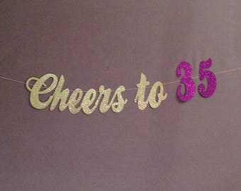 35th Birthday Decorations, 30th Birthday Banner, Cheers to 35 Years, Glitter Banner, Birthday Party Decorations, Cheers