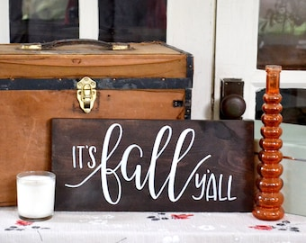 It's fall y'all Wood Sign | 8x16 | Fall Decor | Handwritten Home Sign | Autumn Decorations | Fall Home Signs | Wood Sign