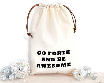 Fancy shoe bag with screen print / Inspirational quote bag / screen printed drawstring bag  / printed laundry bag / printed  lingerie bag