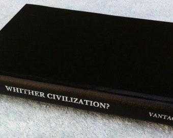 Whither Civilization hardback book, Frank Parker