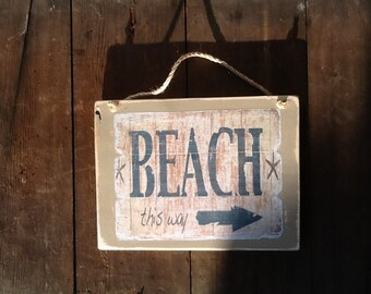 Beach  This Way sign Vintage Beach Sign Beach Decor Beach House Decor Beach
