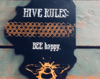 "Illinois  Metal Bee Sign ""Hive Rules Be Happy"" by JunkFx"