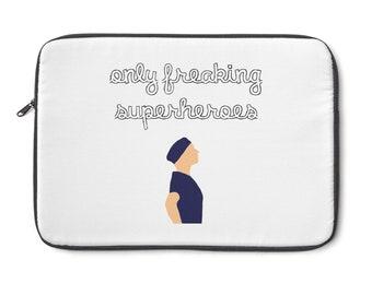 Only Freaking Superheroes GreyS Anatomy Laptop Sleeve