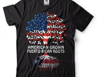 Puerto Rico T-shirt American Grown Puerto Rican Roots T-shirt