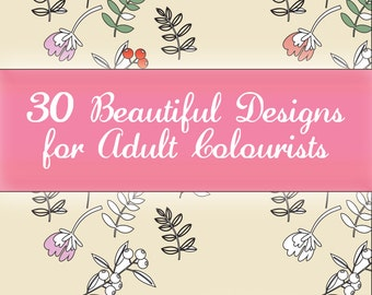 Colouring Designs for Adult Colourists