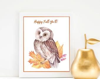 Happy Fall Ya'll printable, Fall printable, owl, fall leaves, autumn printable, harvest, instant download, wall art, art, happy fall