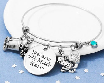 Alice in Wonderland Bracelet, Personalized Bracelet, Adjustable Bangle, We're All Mad Here, Birthstone Bracelet, Personalized Jewelry,