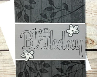 Happy Birthday Greeting Card, Handstamped Card, White Embossed Flowers, Handstamped Wood Plank, Handmade Gray Card