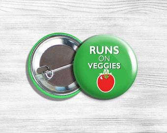 """Vegan Vegetarian Vegetable Tomato """"Runs On Veggies"""" Pinback Button Pin 1.75"""" Green"""