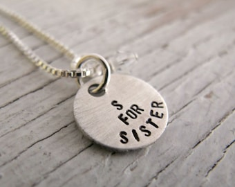 S for Sister Necklace, Hand Stamped Sister Necklace, Sister Gift