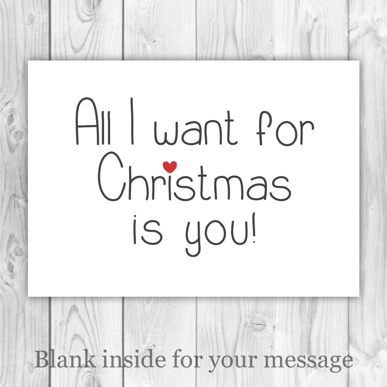 Fun Christmas Card All I want for Christmas is you