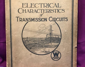 1922 Westinghouse Electrical Characteristics Transmission Circuits Pittsburgh Book