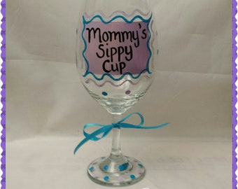 Mommys Sippy Cup Wine Glass