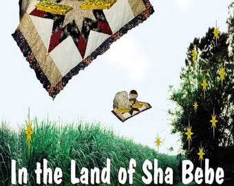 First Edition. Do You Believe in the Land of Sha Bebe?