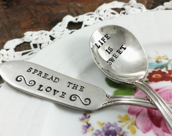 Hand Stamped Silver Plated Set, Master Butter Knife and Sugar Spoon, Life is Sweet, Spread the Love, Hostess Gift