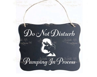 Pumping In Process | Do Not Disturb | Breastfeeding Sign | Do Not Disturb Sign | Chalkboard Sign | Chalkboard Door Signs | Do Not Knock Sign
