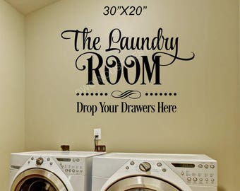 "Vinyl wall Art ""The Laundry Room Drop Your Drawers Here"""