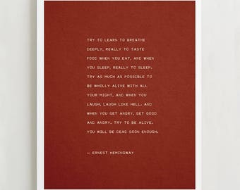 Ernest Hemingway quote, try to be wholly alive, poetry poster, gift for him, poetry art, quote print, Hemingway quote