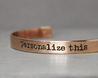 Custom Copper Bracelet, Personalized Gift Idea, Hand Stamped Cuff, Handstamped Jewelry, Custom Stamped Cuff, Personalized Cuff