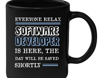 Software developer Everyone relax Gift, Christmas, Birthday Present for Software developer Black Mug