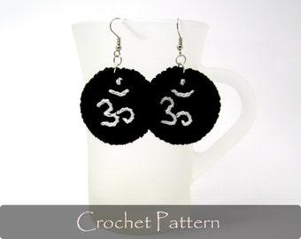 CROCHET PATTERN - Om Crochet Earrings Pattern Fabric Yoga Earrings Pattern Crochet Jewelry Circle Pattern PDF - P0017