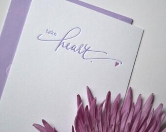 Take Heart-  Letterpress Card- Sympathy