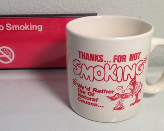 Vintage No Smoking Cup, No Smoking Sign